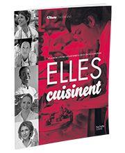 """""""Elles cuisinent"""", Vélane Frédiani, Hachette"""