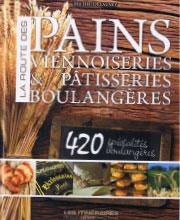 La Route des Pains, Viennoiseries et Pâtisseries
